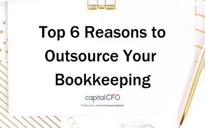 Top 6 Reasons to Outsource your Bookkeeping